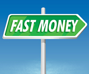 ways to make money fast illegal or legal