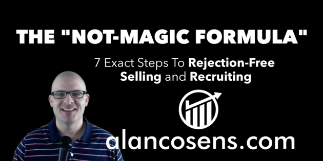Alan Cosens - Rejection-Free Recruiting and Selling